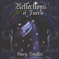 Gary Stadler - CD - Reflections of Faërie