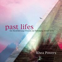 Rhea Powers: CD Past Lifes