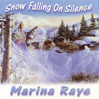 Marina Raye: CD Snow Falling on Silence