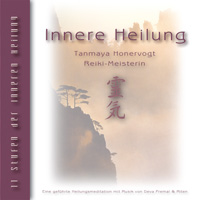 Tanmaya Honervogt: CD Innere Heilung