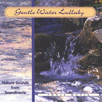 Nature Sounds from Fnix: CD Gentle Water Lullaby