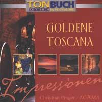 Acama: CD Goldene Toscana