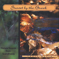 Nature Sounds from Fönix - CD - Sunset by the Brock