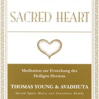 Thomas Young & Avadhuta: CD Sacred Heart Meditation