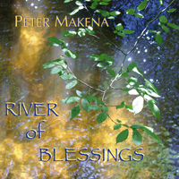 Peter Makena - CD - River of Blessings