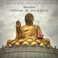 Bhavana - CD - Yoga & Silence