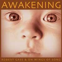 Robert Gass & On Wings of Song - CD - Awakening