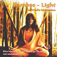 Muralia Tait & W.M. Zapp: CD Bamboo Light - Tantrische Meditation