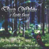 Gary Stadler & Wendy Rule - CD - Deep Within A Faërie Forest
