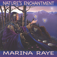 Marina Raye: CD Nature's Enchantment