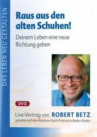 Robert Betz - CD - Raus aus den alten Schuhen