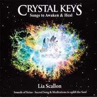 Lia Scallon - CD - Crystal Keys - Songs to Awaken & Heal