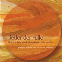 Martha  Fritsch & schöne Frauen - CD - Lieder der Fülle