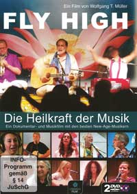 Wolfgang M�ller T.: DVD Fly High - Die Heilkraft der Musik  (2DVDs)