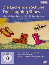 Leo Decristoforo & Sonja Wechselberger: DVD Die Lachenden Schuhe - Leben mit Down Syndrom