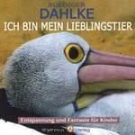 Rüdiger Dahlke - CD - Ich bin mein Lieblingstier