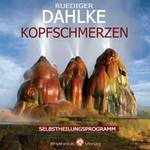 Rüdiger Dahlke - CD - Kopfschmerzen