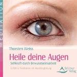 Thorsten Weiss: CD Heile deine Augen