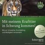 Robert Betz: CD Mit meinem Krafttier in Schwung kommen