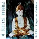 RADHA: CD Im Schutze Buddhas