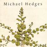 Michael Hedges - CD - Taproot