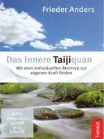 Frieder Anders - CD - Das Innere Taijiquan (2DVDs)