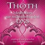 Christina Holsten: CD THOTH - Meditation zur rechtsdrehenden DNS