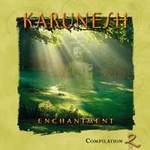 Karunesh: CD Echantment