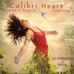 Gay Barrington & Praful - CD - Colibri Heart Ecstatic Dance Journey