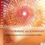Oliver Driver - CD - Mentaltraining der Schamanen (3CDs)