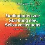 Sonja Müller  CD Meditation zur Stärkung des Selbstvertrauens
