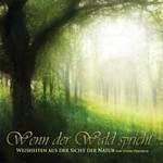 Stefan Hertrich: CD Wenn der Wald Spricht (2CDs)