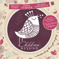 Tina Turner & R. Curti & Shak-Dagsay  CD Children Beyond (Deluxe Version)