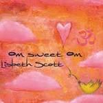Lisbeth Scott - CD - OM Sweet OM