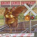 Brent Lewis presents - CD - Twinkleberry - The Belly Dancing Chicken