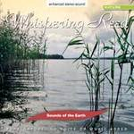 Sounds of the Earth: CD Whispering Reed