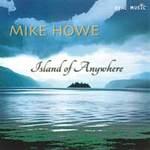 Mike Howe - CD - Island of Anywhere