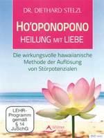 Diethard Stelzl Dr. - CD - Hooponopono - Heilung mit Liebe