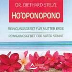 Diethard Stelzl Dr. - CD - Hooponopono Reinigungsgebet für Erde / Sonne