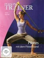 Janina Schmoll - CD - Personal Trainer: Pilates mit dem Fitnessband