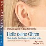 Thorsten Weiss & Irina Kornilenko: CD Heile deine Ohren