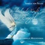 Isabelle Fallois von - CD - Die heilende Kraft deiner Engel (3CDs)