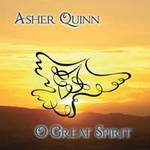Asher Quinn (Asha): CD O Great Spirit