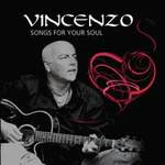 Vincenzo: CD Songs For Your Soul