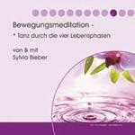 Sylvia Bieber: CD Meditation der vier Lebensphasen