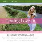 Lucinda Drayton (Bliss) - CD - Letting Love In
