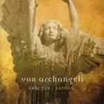 Vox Archangeli - CD - Sanctus - Raphael