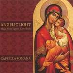Cappella Romana - CD - Angelic Light - Music from Eastern Cathedrals