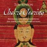 Tom Kenyon: CD Chakra Clearing (4CDs)