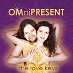 The Love Keys - CD - OMniPRESENT